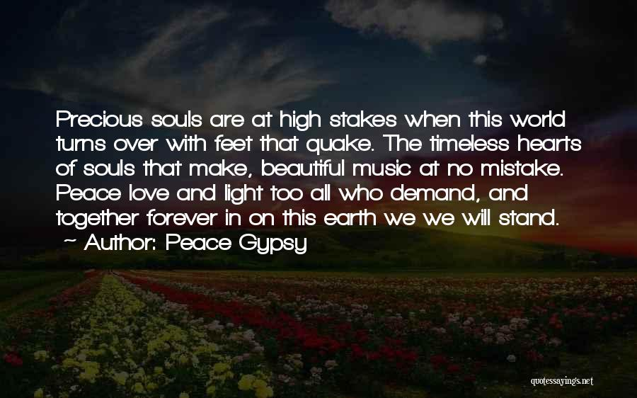 We Are Together Forever Quotes By Peace Gypsy
