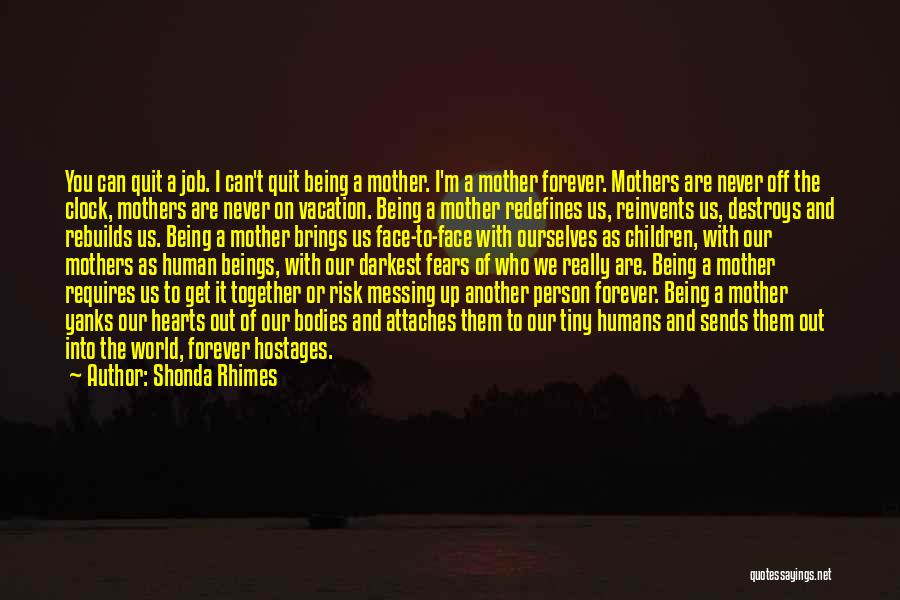 We Are Together Forever Quotes By Shonda Rhimes