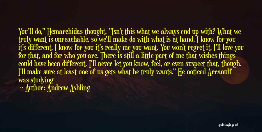 We Are Too Different Quotes By Andrew Ashling