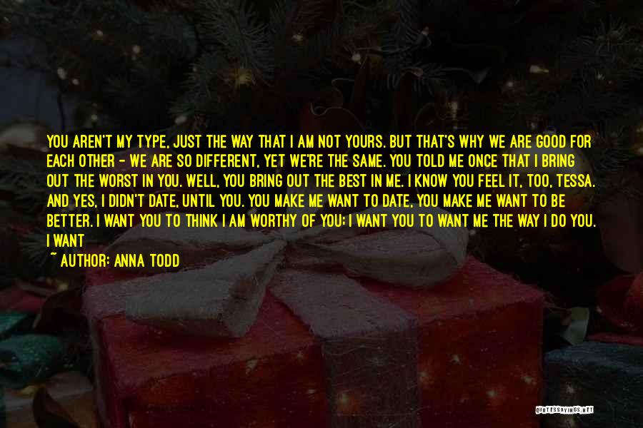 We Are Too Different Quotes By Anna Todd