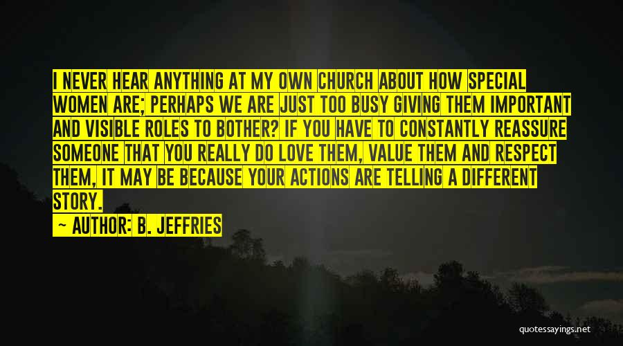 We Are Too Different Quotes By B. Jeffries