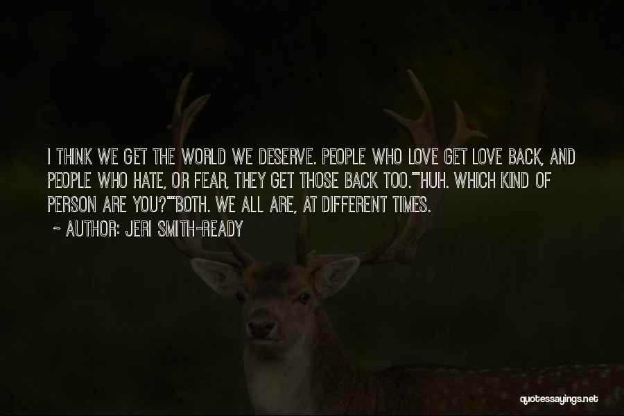 We Are Too Different Quotes By Jeri Smith-Ready