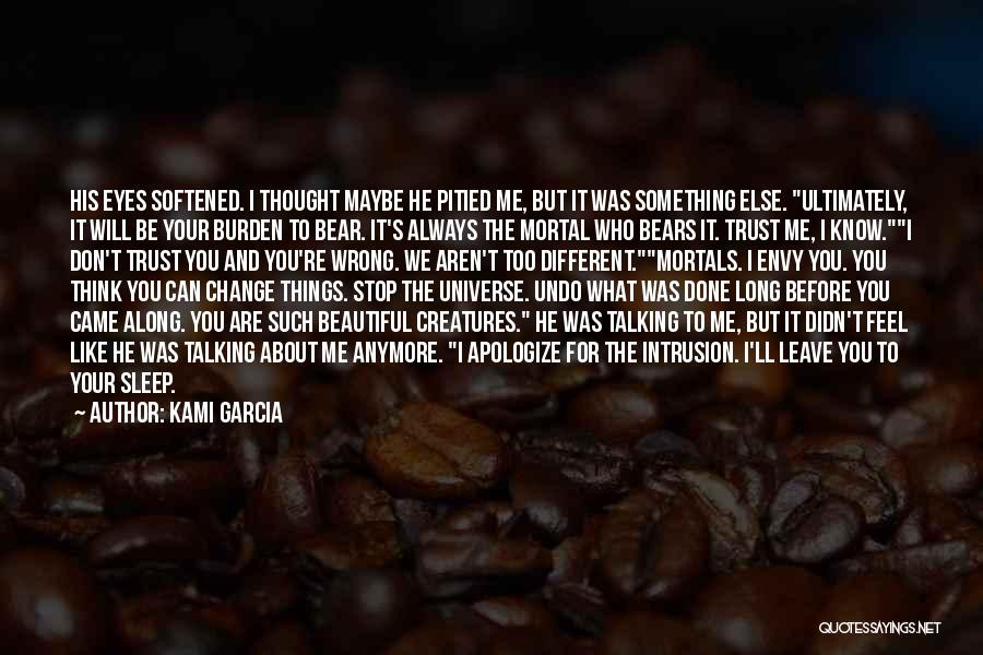 We Are Too Different Quotes By Kami Garcia