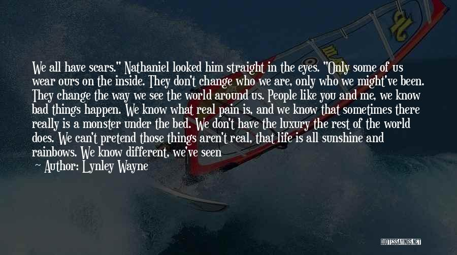 We Are Too Different Quotes By Lynley Wayne