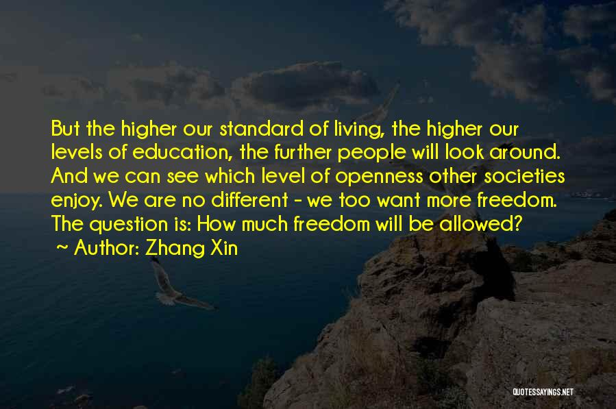 We Are Too Different Quotes By Zhang Xin