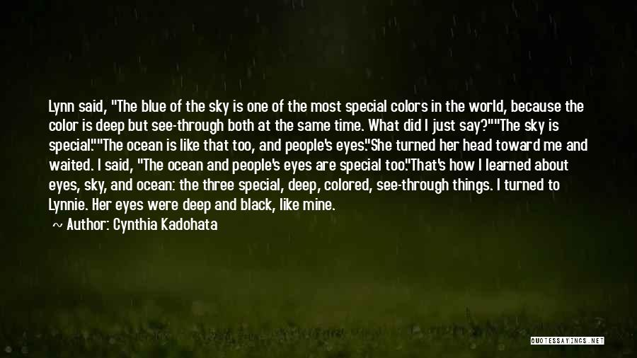 We Are Under The Same Sky Quotes By Cynthia Kadohata