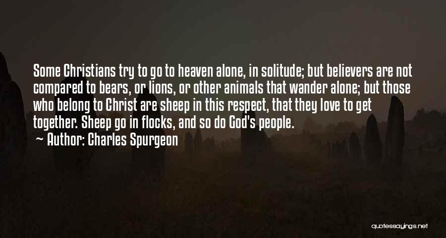 We Belong Together Love Quotes By Charles Spurgeon