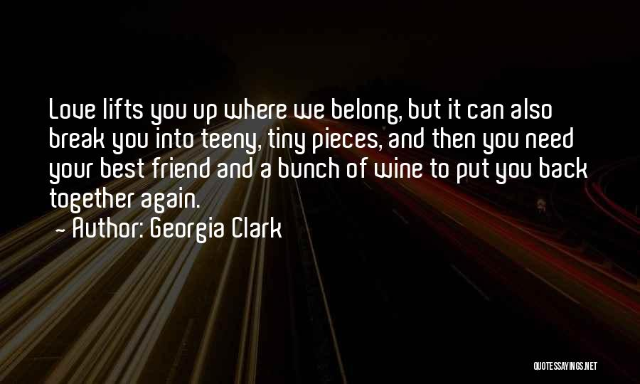 We Belong Together Love Quotes By Georgia Clark
