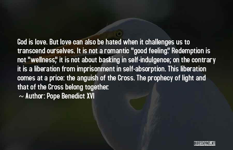 We Belong Together Love Quotes By Pope Benedict XVI