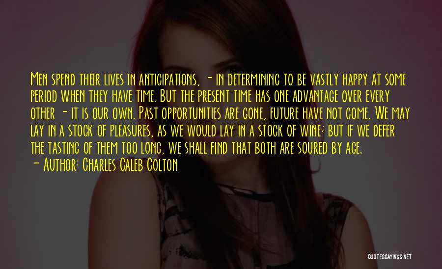 We Both Are One Quotes By Charles Caleb Colton