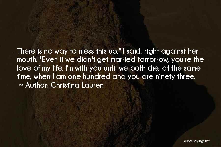 We Both Are One Quotes By Christina Lauren