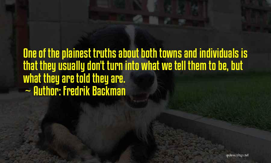 We Both Are One Quotes By Fredrik Backman