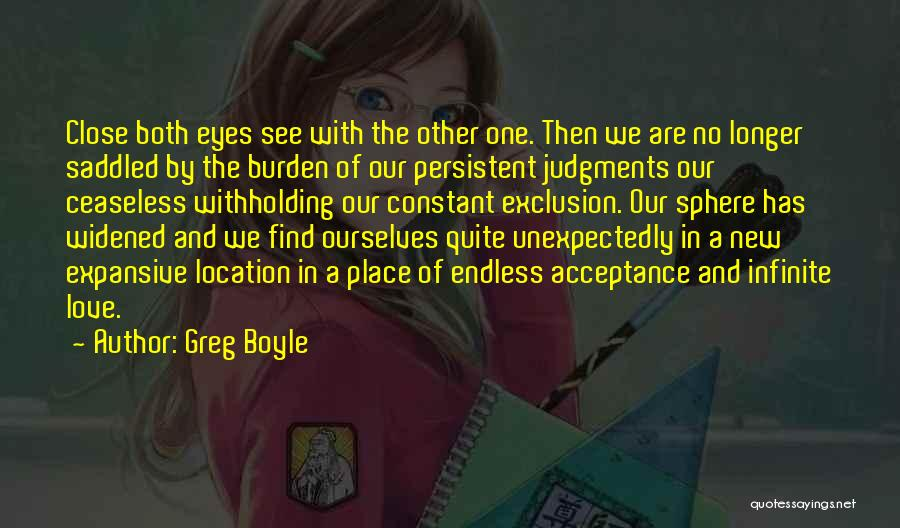 We Both Are One Quotes By Greg Boyle