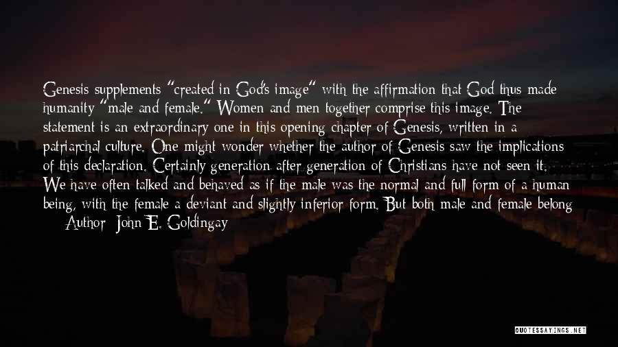 We Both Are One Quotes By John E. Goldingay