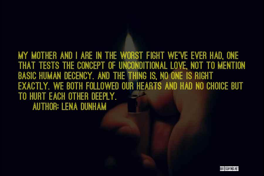 We Both Are One Quotes By Lena Dunham