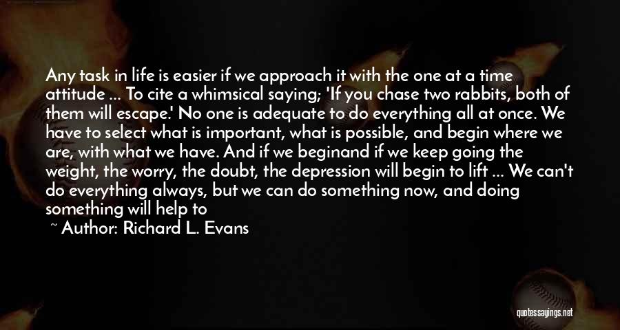 We Both Are One Quotes By Richard L. Evans