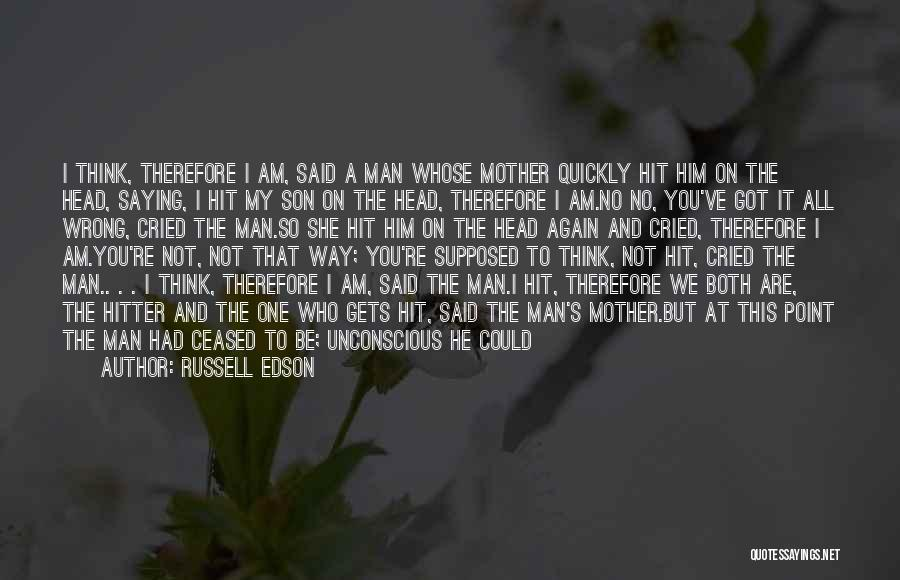 We Both Are One Quotes By Russell Edson