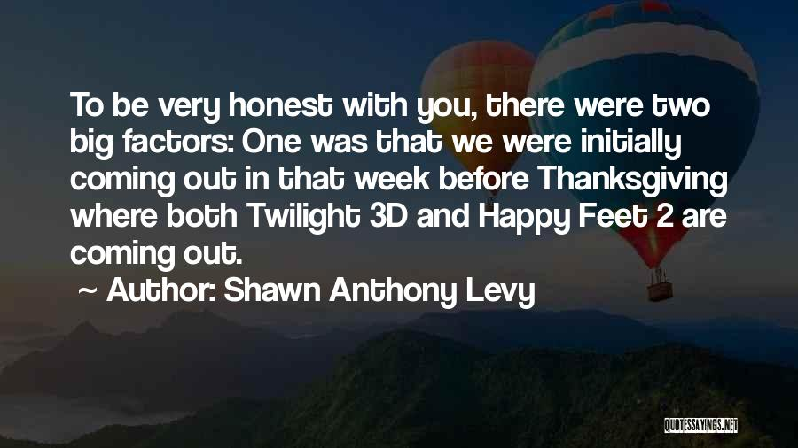 We Both Are One Quotes By Shawn Anthony Levy