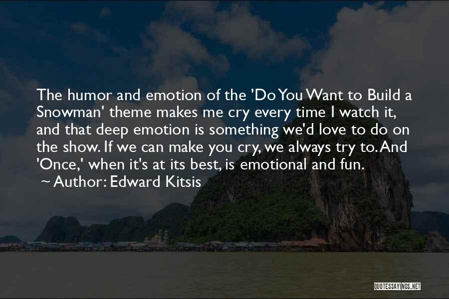 We Can Try Quotes By Edward Kitsis