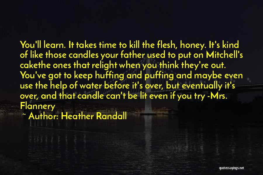 We Can Try Quotes By Heather Randall
