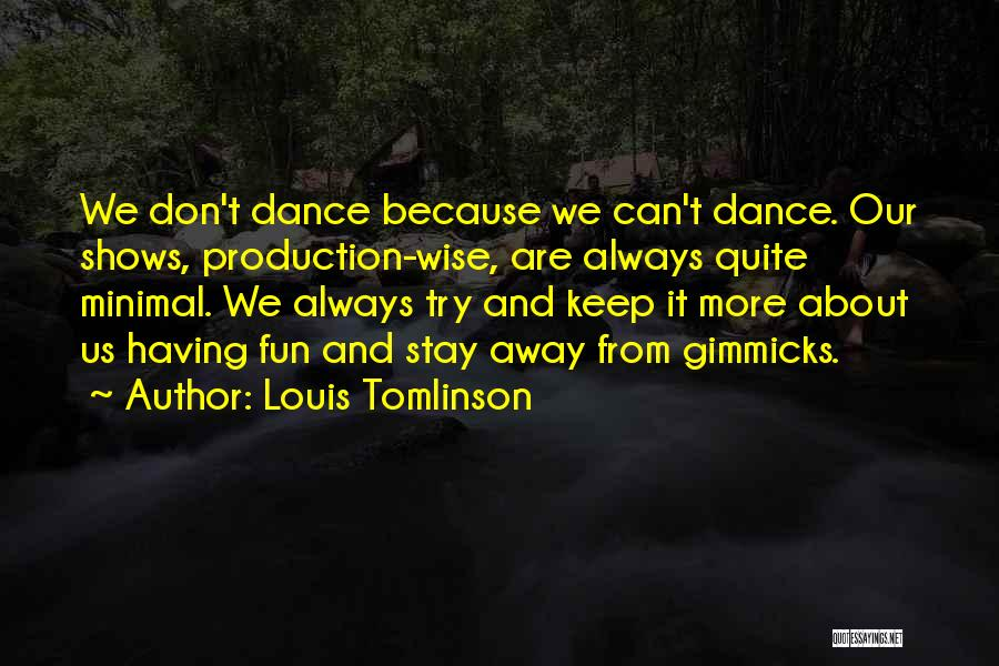 We Can Try Quotes By Louis Tomlinson
