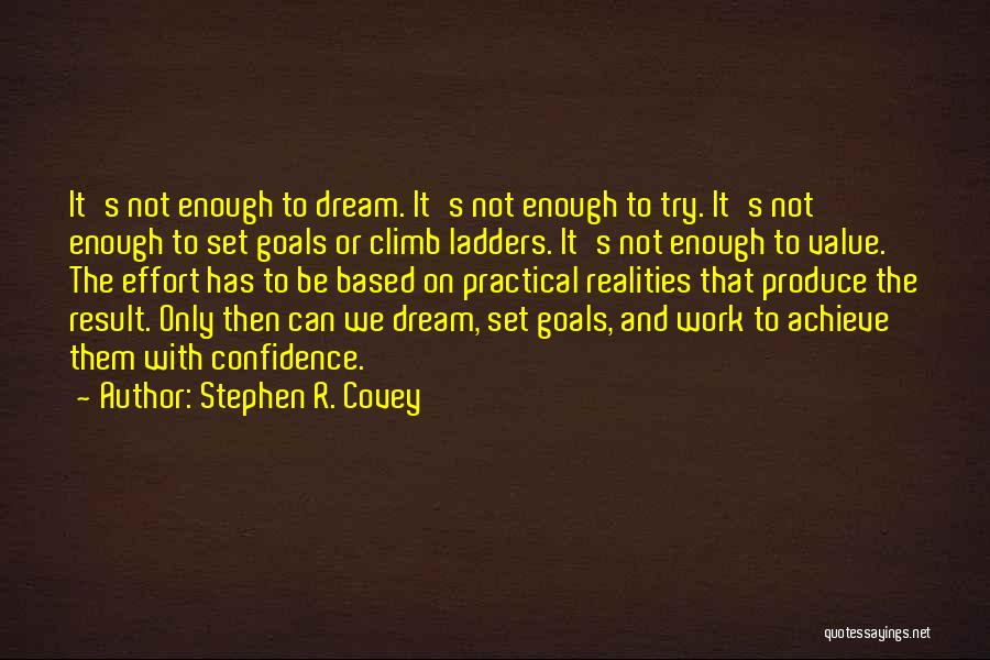 We Can Try Quotes By Stephen R. Covey