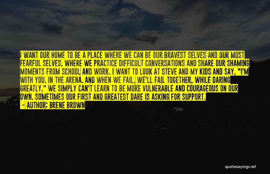 We Can't Be Together Quotes By Brene Brown