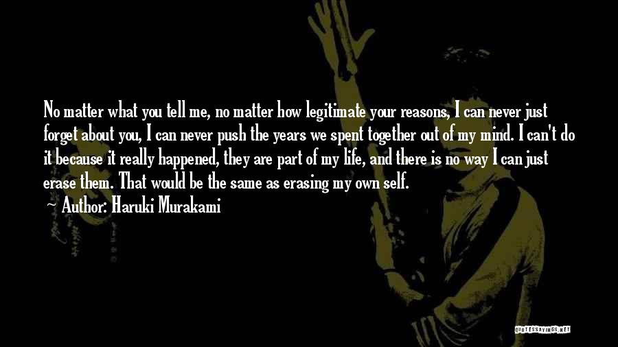 We Can't Be Together Quotes By Haruki Murakami