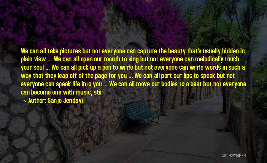 We Can't Be Together Quotes By Sanjo Jendayi