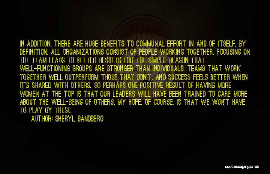 We Can't Be Together Quotes By Sheryl Sandberg
