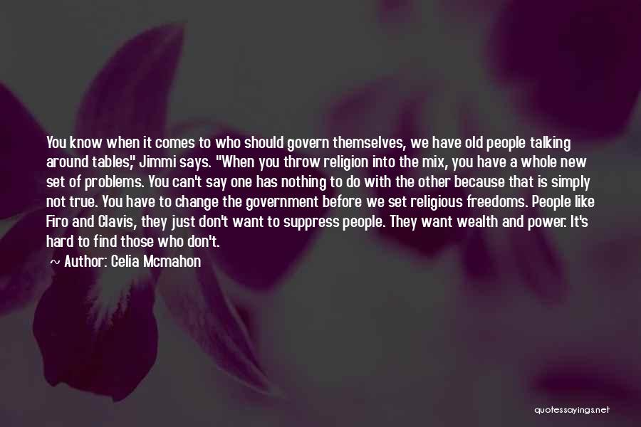 We Can't Change Quotes By Celia Mcmahon