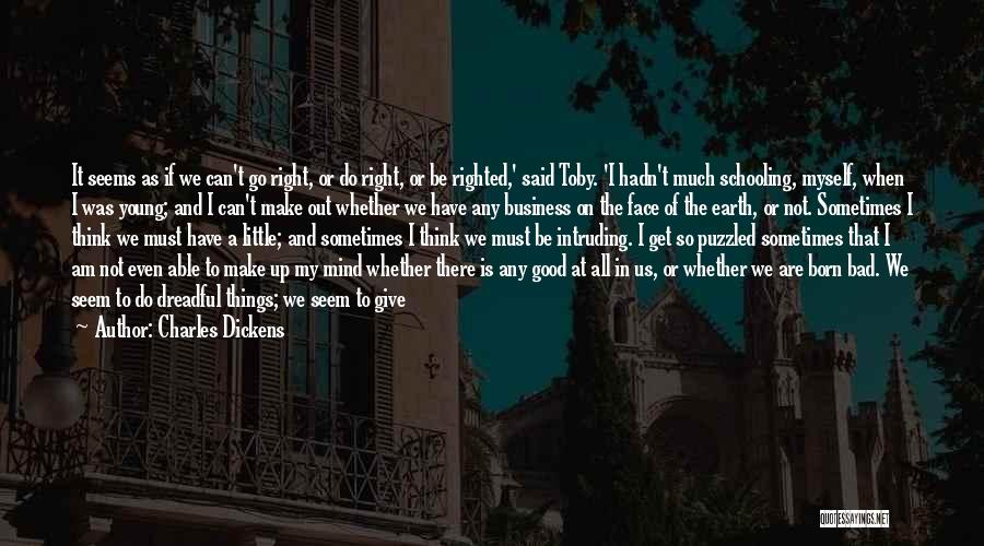 We Can't Change Quotes By Charles Dickens