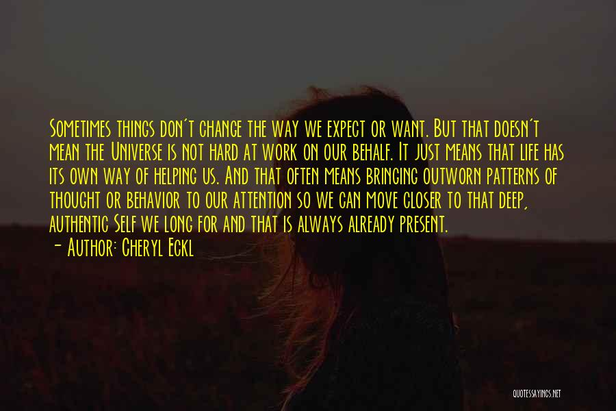 We Can't Change Quotes By Cheryl Eckl