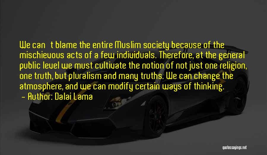 We Can't Change Quotes By Dalai Lama