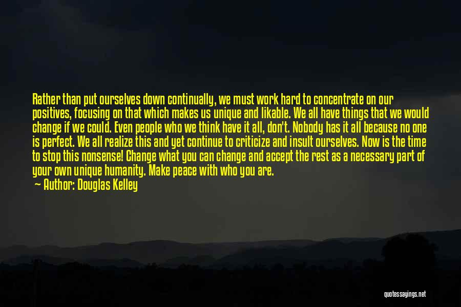 We Can't Change Quotes By Douglas Kelley