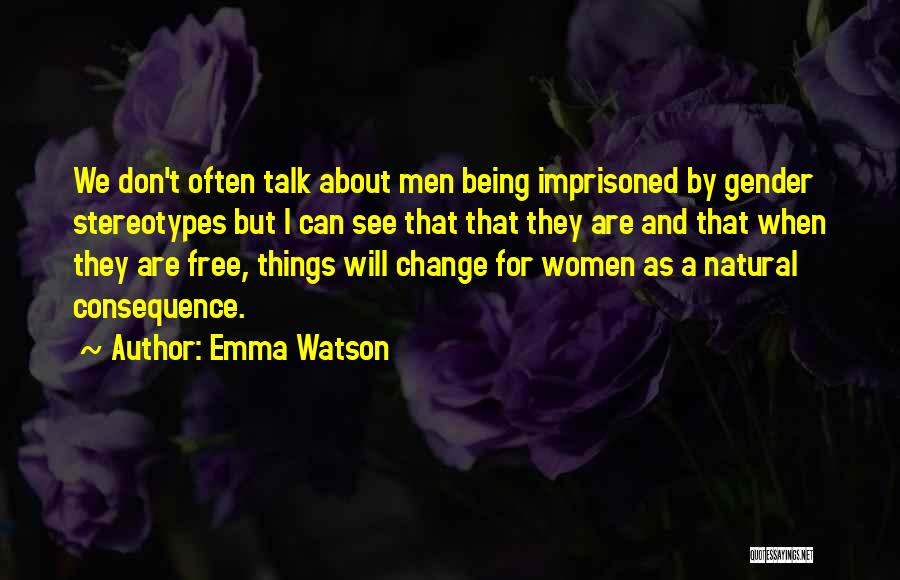We Can't Change Quotes By Emma Watson
