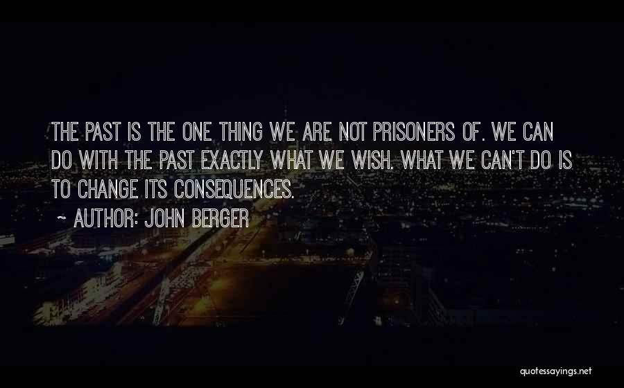 We Can't Change Quotes By John Berger