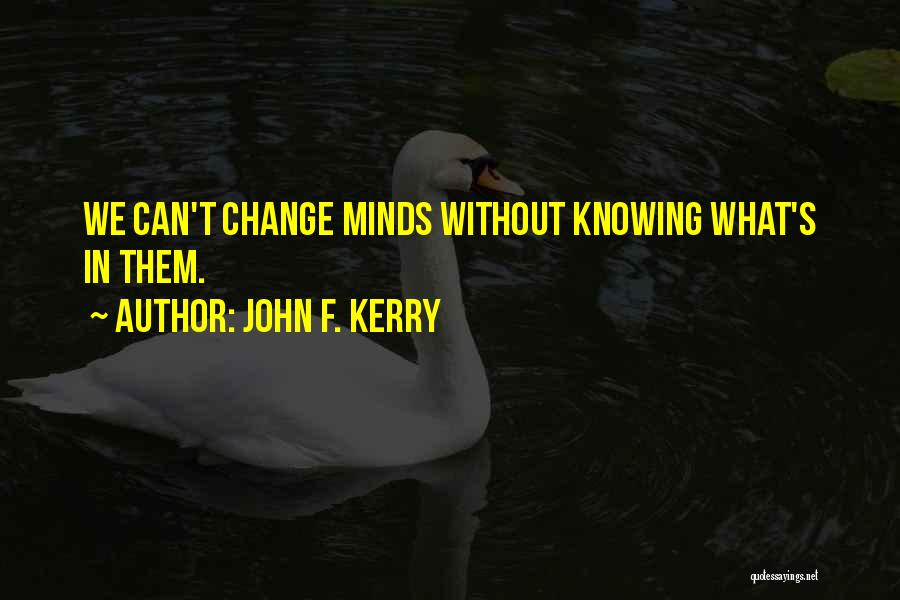 We Can't Change Quotes By John F. Kerry