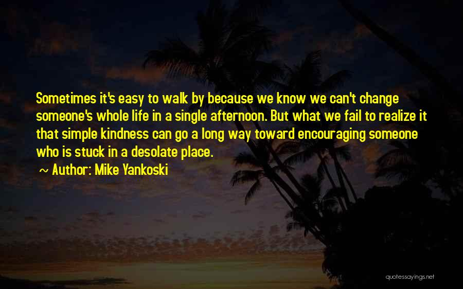 We Can't Change Quotes By Mike Yankoski