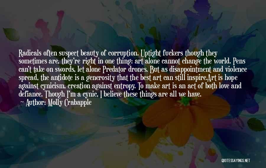 We Can't Change Quotes By Molly Crabapple