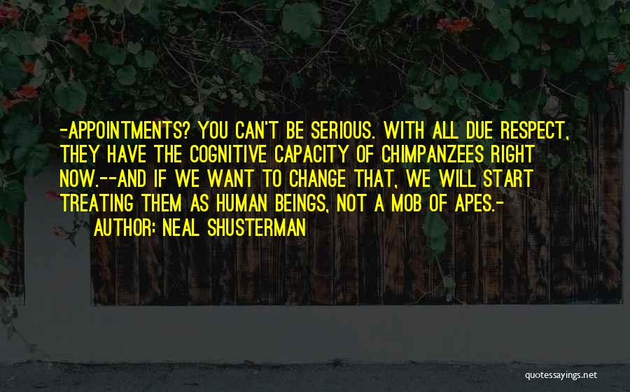 We Can't Change Quotes By Neal Shusterman