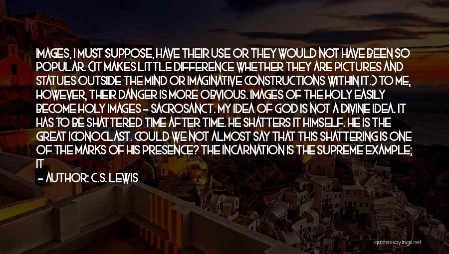 We Could Have Been Great Quotes By C.S. Lewis