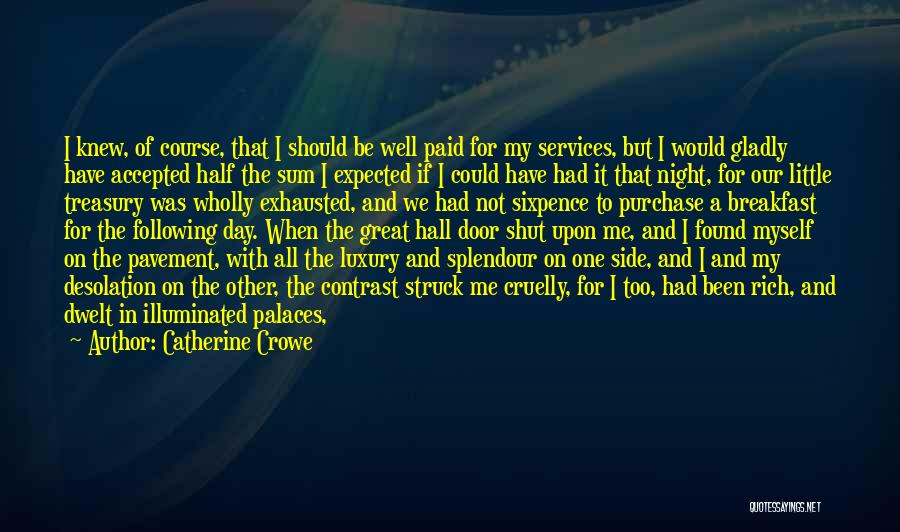 We Could Have Been Great Quotes By Catherine Crowe