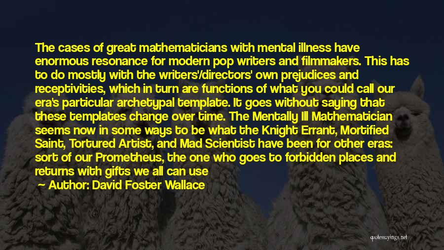 We Could Have Been Great Quotes By David Foster Wallace