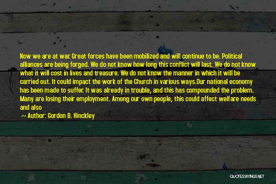 We Could Have Been Great Quotes By Gordon B. Hinckley