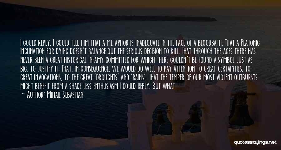 We Could Have Been Great Quotes By Mihail Sebastian