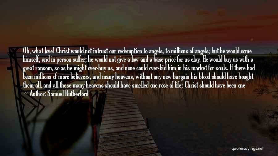 We Could Have Been Great Quotes By Samuel Rutherford