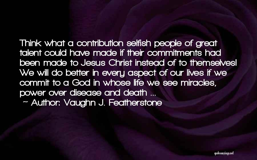 We Could Have Been Great Quotes By Vaughn J. Featherstone