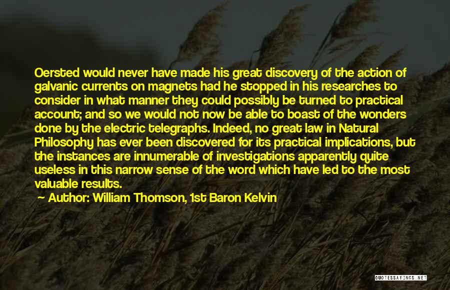 We Could Have Been Great Quotes By William Thomson, 1st Baron Kelvin