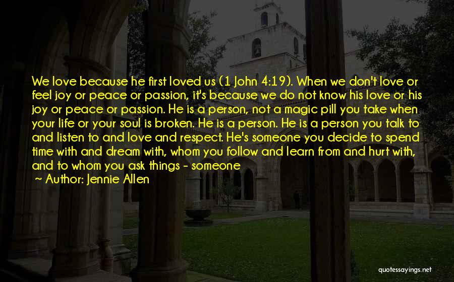 We Don't Choose Who We Love Quotes By Jennie Allen